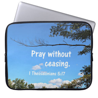 1 Thessalonians 5:17 Pray without ceasing. Computer Sleeve