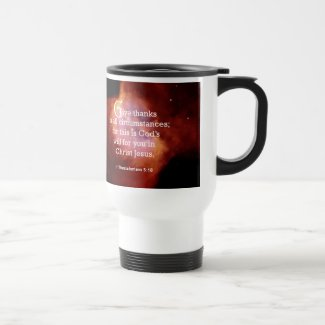 1 Thessalonians 5:18 15 Oz Stainless Steel Travel Mug