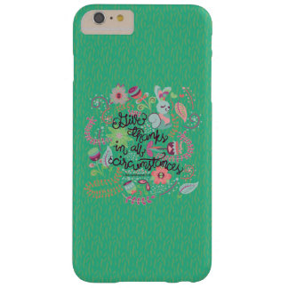 1 Thessalonians 5:18 Give Thanks In All Circumstan Barely There iPhone 6 Plus Case