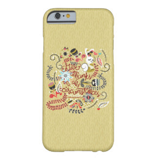 1 Thessalonians 5:18 Give Thanks In All Circumstan Barely There iPhone 6 Case