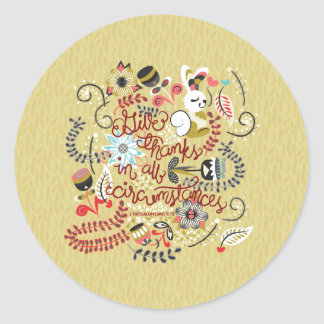 1 Thessalonians 5:18 Give Thanks In All Circumstan Classic Round Sticker
