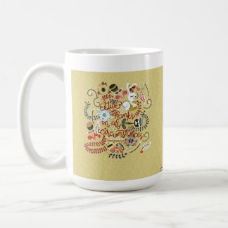 1 Thessalonians 5:18 Give Thanks In All Circumstan Coffee Mug