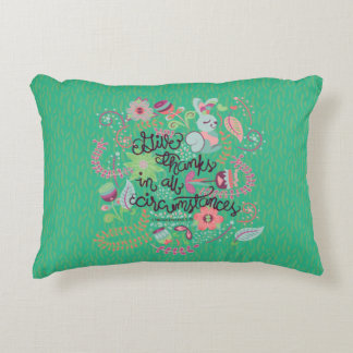 1 Thessalonians 5:18 Give Thanks In All Circumstan Decorative Pillow