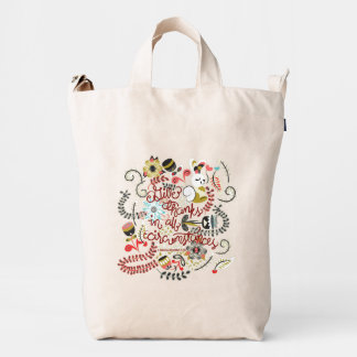 1 Thessalonians 5:18 Give Thanks In All Circumstan Duck Bag