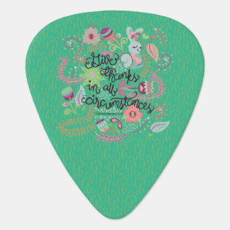 1 Thessalonians 5:18 Give Thanks In All Circumstan Guitar Pick