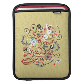 1 Thessalonians 5:18 Give Thanks In All Circumstan iPad Sleeve