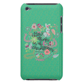 1 Thessalonians 5:18 Give Thanks In All Circumstan iPod Touch Case-Mate Case