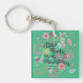 1 Thessalonians 5:18 Give Thanks In All Circumstan Keychain