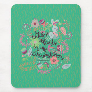 1 Thessalonians 5:18 Give Thanks In All Circumstan Mouse Pad