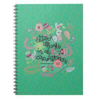 1 Thessalonians 5:18 Give Thanks In All Circumstan Notebook