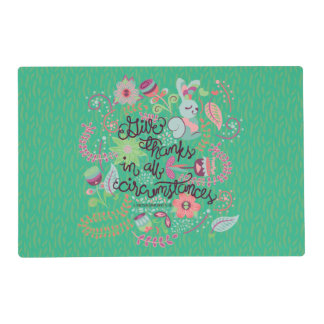 1 Thessalonians 5:18 Give Thanks In All Circumstan Laminated Placemat