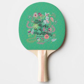 1 Thessalonians 5:18 Give Thanks In All Circumstan Ping-Pong Paddle