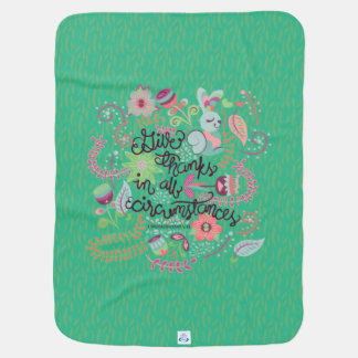 1 Thessalonians 5:18 Give Thanks In All Circumstan Swaddle Blanket