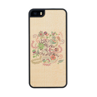 1 Thessalonians 5:18 Give Thanks In All Circumstan Wood Phone Case For iPhone SE/5/5s
