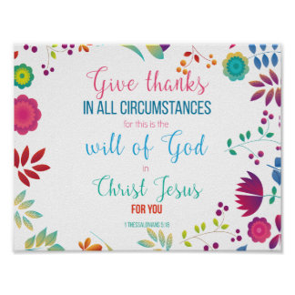 1 Thessalonians 5:18 Poster