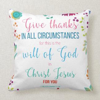 1 Thessalonians 5:18 Throw Pillow