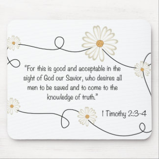 1 Timothy 2:3-4 Knowledge of Truth bible art Mouse Pad