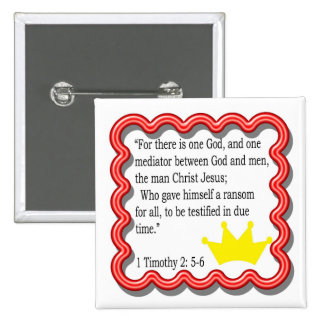 1 Timothy 2: 5- 6 frame with crown button