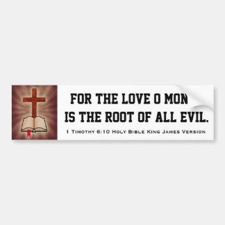 1 Timothy 6:10 Holy Bible King James Version Bumper Sticker