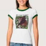 #1 Tree Hugger T Shirt