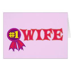 Greeting Card with #1 Wife Award design