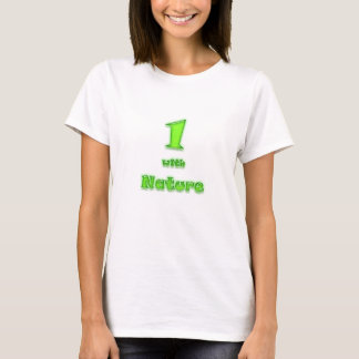 1 with Nature! Neon Green T-Shirt