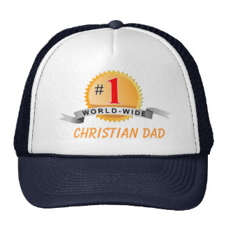 #1 WORLD WIDE CHRISTIAN DAD... Father's Day hat
