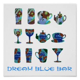 1' x 1'   DREAM BLUE  : HOME PERSONAL BAR Posters