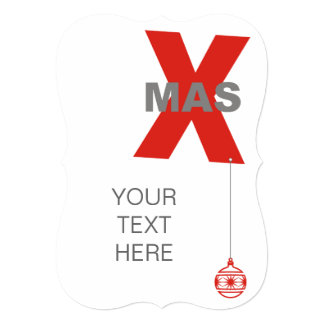 """1 Xmas with Christmas Tree Ornament + your text 5"""" X 7"""" Invitation Card"""