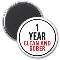 1 Year Clean and Sober Magnet