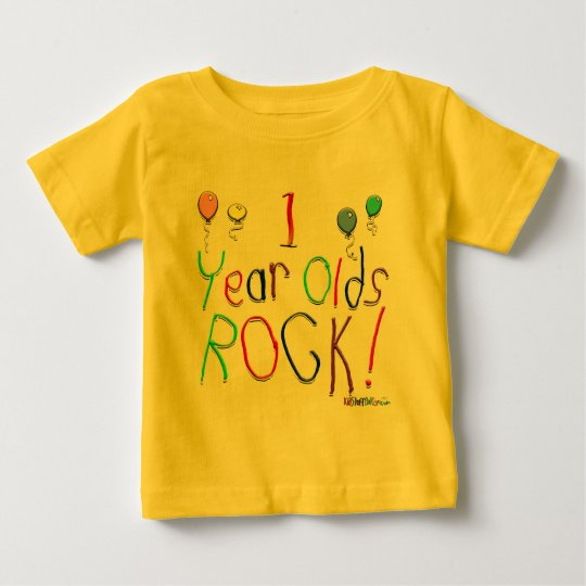 1 Year Olds Rock ! Baby T-Shirt