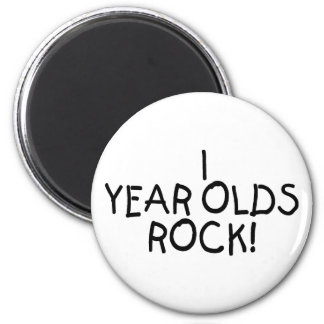 1 Year Olds Rock Magnet