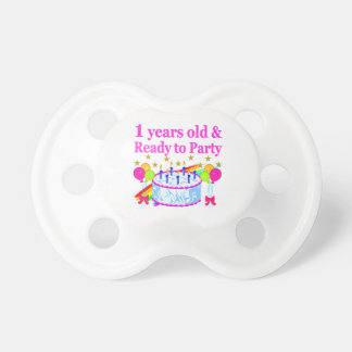 1 YEARS OLD AND READY TO PARTY BIRTHDAY GIRL PACIFIER