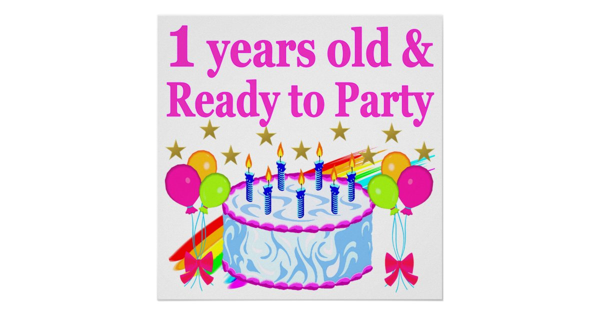 1 years old and ready to party birthday girl poster zazzle for 1 year birthday decorations