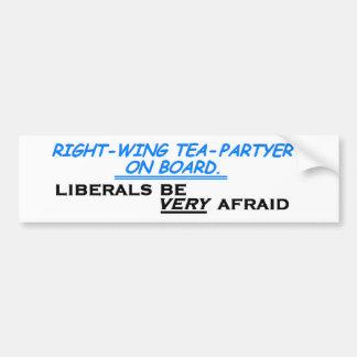 1A.Liberals be afraid Bumper Stickers