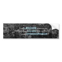 1M with Hydrocephalus Bumper Sticker