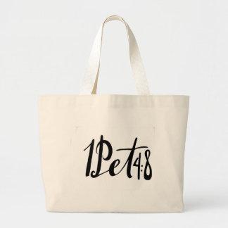 1Peter 4:8 quote print Large Tote Bag