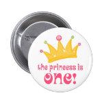 1r cumpleaños lindo el regalo de princesa Is uno Pin