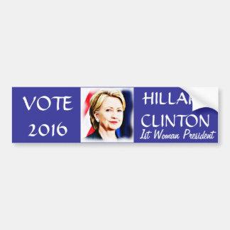 1r Presidente Hillary Clinton 2016_ de la mujer Pegatina Para Auto