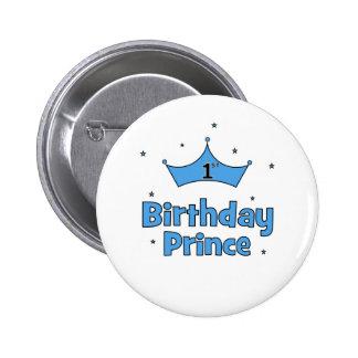 1r Príncipe del cumpleaños Pin Redondo De 2 Pulgadas