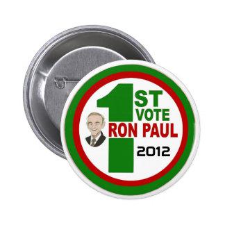 1r Voto para Ron Paul Pins