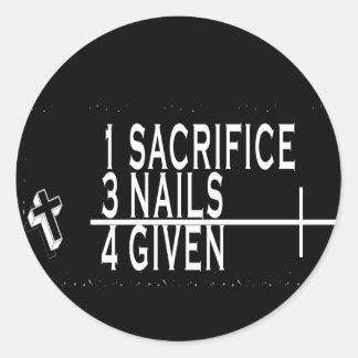 1SACRIFICE + 3 CLAVOS = 4GIVEN CRISTIANOS JESÚS PEGATINA REDONDA