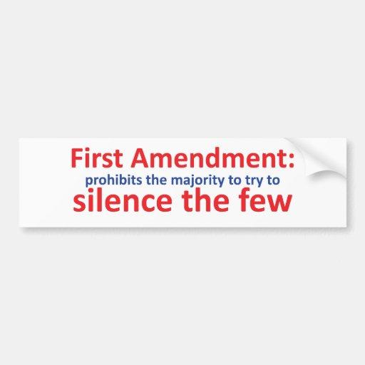 1st Amendment: protects the minority Bumper Sticker