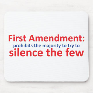 1st Amendment: protects the minority Mouse Pads