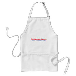 1st Amendment: protects your right to burn flags Adult Apron