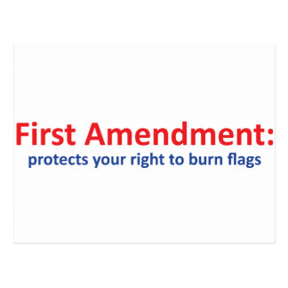 1st Amendment: protects your right to burn flags Postcard