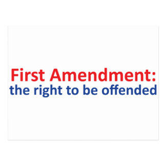 1st Amendment: right to be offended Postcard
