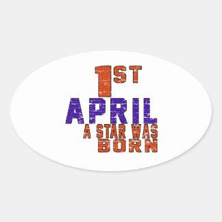 1st April a star was born Oval Sticker