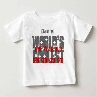 1st Birthday Gift World's Coolest 1 Year Old W01A Baby T-Shirt