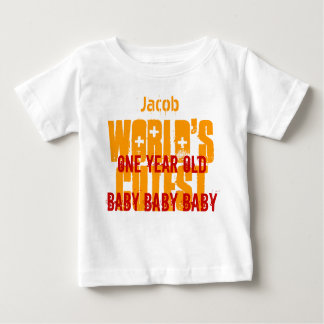 1st Birthday Gift World's Cutest 1 Year Old W01B3 Baby T-Shirt